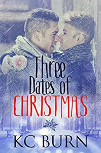 Three Dates of Christmas - K.C. Burn, Jay Aheer