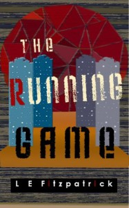 The Running Game - L.E.  Fitzpatrick