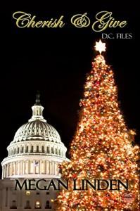 Cherish & Give (D.C. Files) - Megan Linden