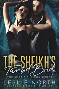 The Sheikh's Tamed Bride (The Sharif Sheikhs Series Book 2) - Leslie North
