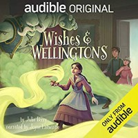 Wishes and Wellingtons - Julie Berry