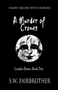 A Murder of Crones - S.W. Fairbrother