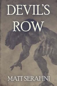 Devil's Row - Matt Serafini