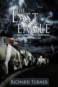 The Last Eagle - Richard  Turner
