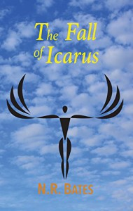 The Fall of Icarus (The Elevator, The Fall of Icarus, and The Girl) - NR Bates