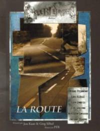 La Route: Nouvelles - Lea Silhol, Jess Kaan, Greg Silhol