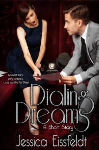 Dialing Dreams: A short story - Jessica Eissfeldt