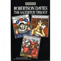 The Salterton Trilogy - Robertson Davies