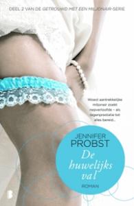 De Huwelijksval - Ineke de Groot, Jennifer Probst