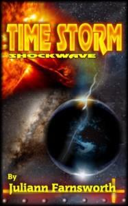 Time Storm Shockwave - Juliann Farnsworth