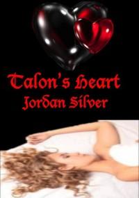 Talon's Heart - Jordan Silver