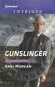 Gunslinger (Texas Rangers: Elite Troop) - Angi Morgan
