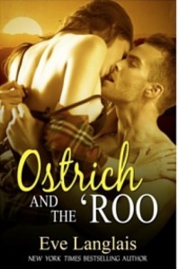 Ostrich and the 'Roo - Eve Langlais
