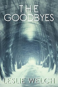 The Goodbyes - Leslie Welch