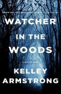Watcher In The Woods - Kelley Armstrong