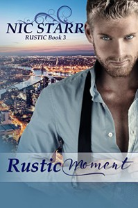Rustic Moment - Nic Starr, Book Cover By Design