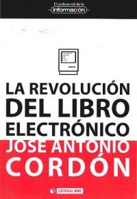 La revolución del libro electrónico - José Antonio Cordón García