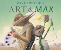 Art and Max - David Wiesner