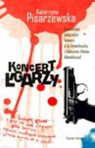 Koncert łgarzy - Katarzyna Pisarzewska