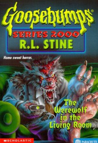 The Werewolf in the Living Room - R.L. Stine