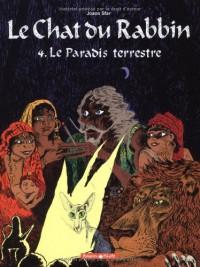 Le Chat du Rabbin, Tome 4: Le Paradis terrestre - Joann Sfar