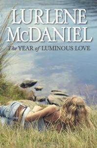 The Year of Luminous Love - Lurlene McDaniel