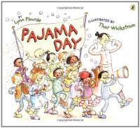 Pajama Day - Lynn Plourde, Thor Wickstrom