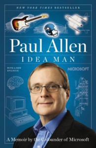 Idea Man: A Memoir by the Cofounder of Microsoft - Paul  Allen