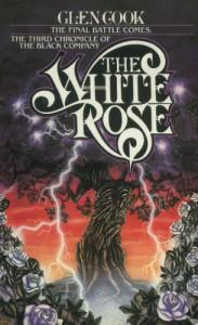 The White Rose - Glen Cook