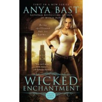 Wicked Enchantment (Dark Magick, #1) - Anya Bast