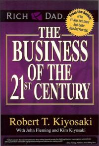 The Business of the 21st Century - Robert T. Kiyosaki