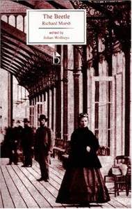 The Beetle (Broadview Editions) - Richard Marsh;Julian Wolfreys