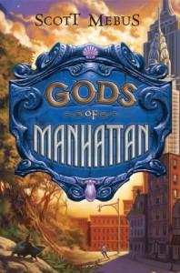 Gods of Manhattan - Scott Mebus