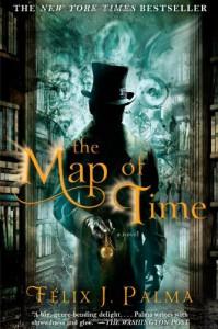 The Map of Time - Félix J. Palma