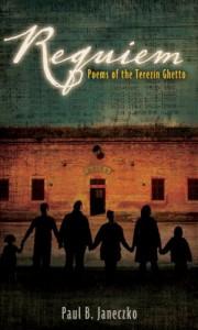Requiem: Poems of the Terezin Ghetto - Paul B. Janeczko