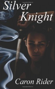 Silver Knight - Caron Rider