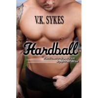 Hardball (Philadelphia Patriots, #2) - V.K. Sykes