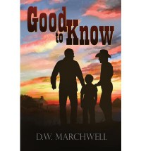 Good to Know - D.W. Marchwell