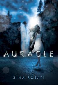 Auracle - Gina Rosati