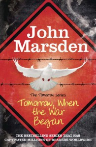 Tomorrow When the War Began  - John Marsden