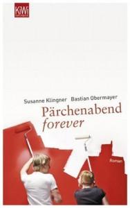 Pärchenabend forever - Susanne Klingner,  Bastian Obermayer, Bastian Obermayer