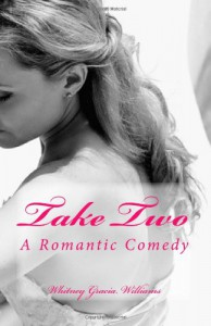 Take Two - Whitney G., Whitney Gracia Williams