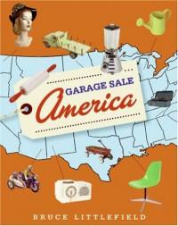 Garage Sale America - Bruce   Littlefield