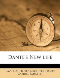 Dante's New Life - Dante Alighieri, Dante Gabriel Rossetti