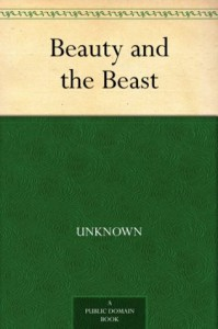 Beauty and the Beast - Bayard Taylor