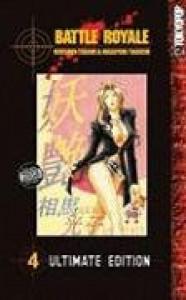 Battle Royale Ultimate Edition Volume 4 (v. 4) - Koushun Takami;Masayuki Taguchi