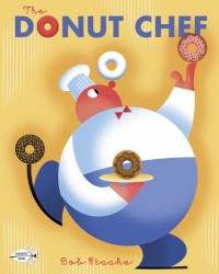 The Donut Chef - Bob Staake