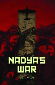Nadya's War - C.S. Taylor