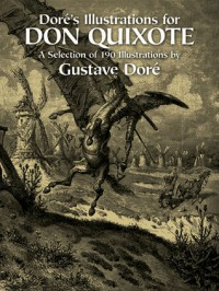 Doré's Illustrations for Don Quixote - Gustave Doré