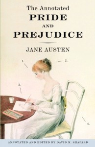 The Annotated Pride and Prejudice - David M. Shapard, Jane Austen